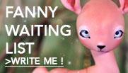 Fanny's waiting list is open